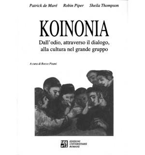 KOINONIA dall'odio, attraverso il dialogo, alla cultura nel grande gruppo