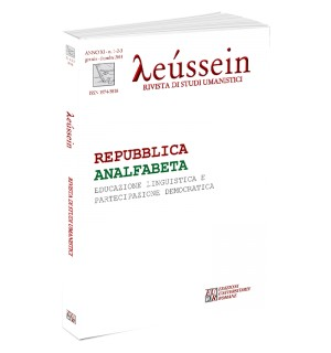 REPUBBLICA ANALFABETA Educazione Linguistica e Partecipazione Democratica - Leússein anno XI n. 1-2-3/2018