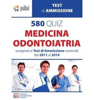 580 QUIZ MEDICINA-ODONTOIATRIA 2011/2019