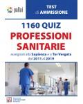 1160 QUIZ PROFESSIONI SANITARIE assegnati alla Sapienza e a Tor Vergata dal 2011 al 2019