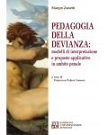 Pedagogia della devianza: modelli di interpretazione e proposte applicative in ambito penale
