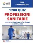 1280 QUIZ PROFESSIONI SANITARIE assegnati alla Sapienza e a Tor Vergata dal 2011 al 2020