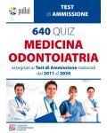 640 QUIZ MEDICINA-ODONTOIATRIA 2011/2020